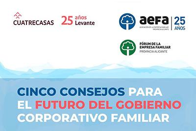 Cinco consejos para el futuro del gobierno corporativo familiar
